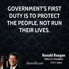 Reagan Govts first duty is to protect the people