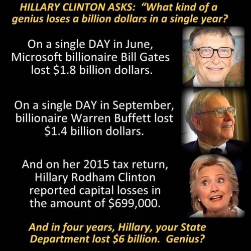 """Hillary Asks """"What Kind Of A Genius Loses A Billion ..."""
